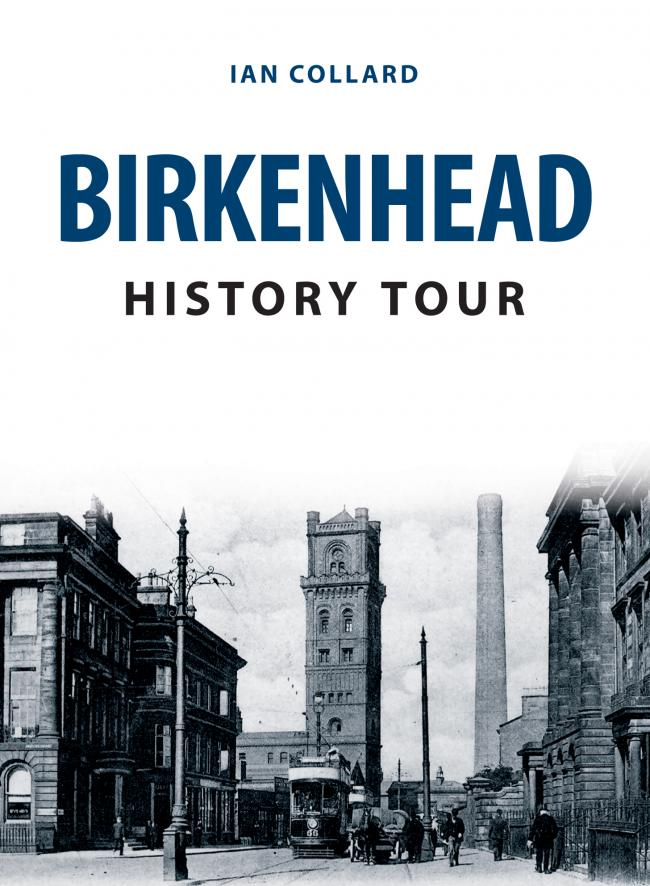 Birkenhead History Tour is an illustrated guide exploring the history of the town